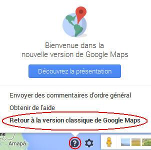 Retour à la version classique de Google Maps